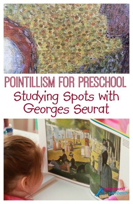 Studying Spots with Seurat - Pointillism Process Art for Preschool