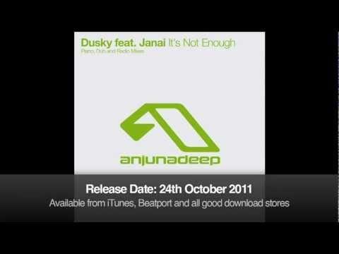 Dusky feat. Janai - It's Not Enough (Piano Mix)