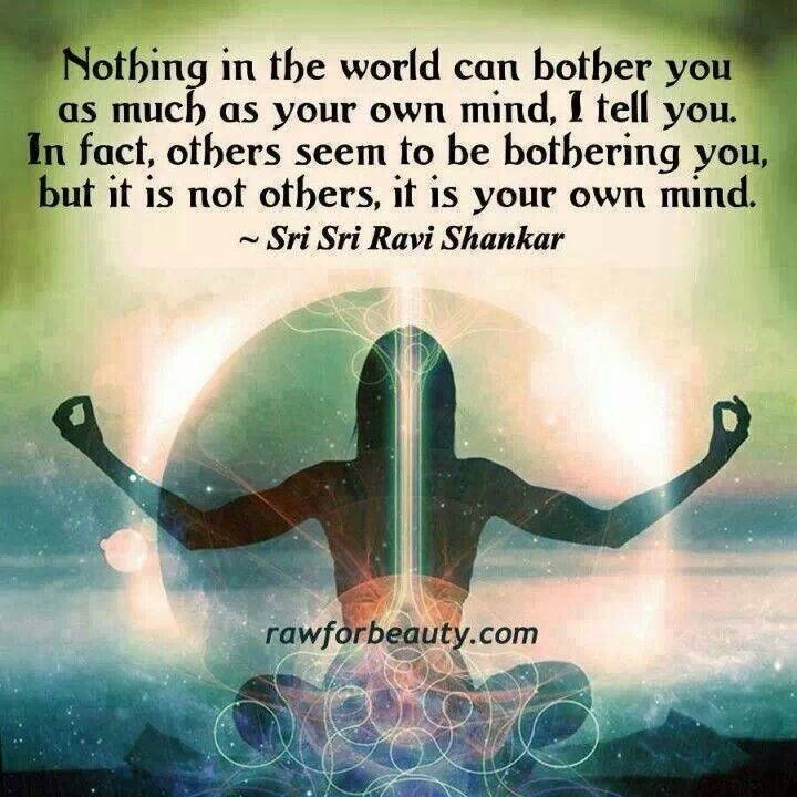 Nothing in the world can bother you as much as your own mind #wordsofwisdom
