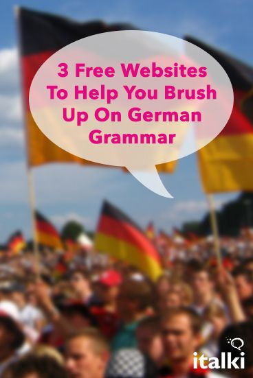 3 Free Websites To Help You Brush Up On German Grammar - Language learning should be fun and interesting. As for German grammar, this should also be the case. The fact is that many students simply don't like studying boring tables with conjugations and declensions of verb tenses and the infamous case system. #article #german