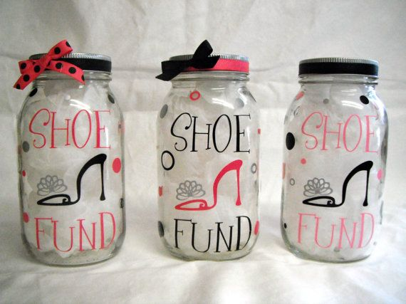 """""""Shoe Fund"""" Piggy Bank And then get a ceramic """"shoe"""" from $store and E6000 glue it to the lid, then spray paint the lid and shoe same color!"""