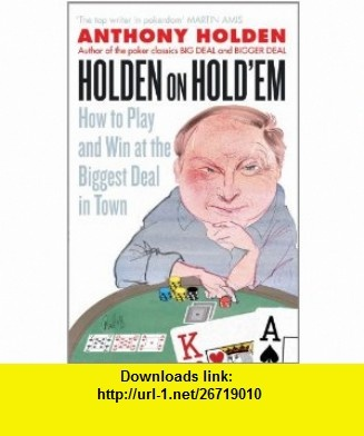 8 best e book cheap images on pinterest baby books books for kids holden on holdem how to play and win at the biggest deal in town 9780349123455 fandeluxe Gallery
