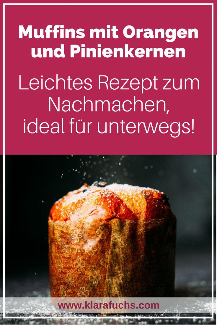 Wandersnack: Leckere Orangenmuffins mit Pinienkernen - Leicht zum nachmachen. Tolles Rezept.-KlaraFuchs.com- #muffins #wandern #snack #outdoor #backen #küche #orangenmuffins #pinienkernen #rezept