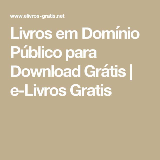 Livros em Domínio Público para Download Grátis | e-Livros Gratis