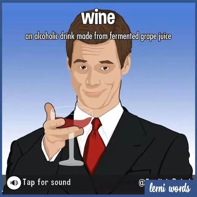 WINE and WHINE- Lerni Words