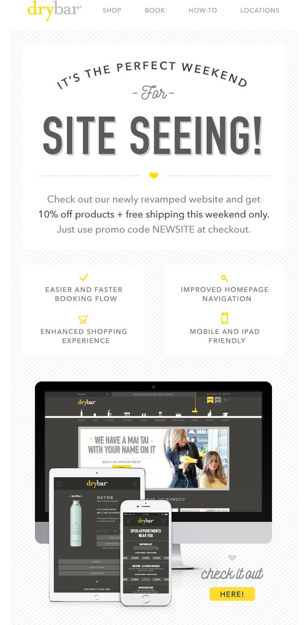 Drybar Website Launch Email Check Out Our Major Website Upgrade New Website Announcement Website Announcement Ideas Email Design Inspiration New website announcement email template