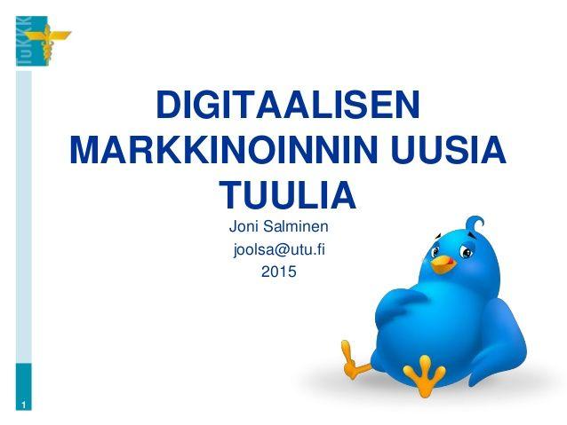 Digitaalisen markkinoinnin uusia osa alueita (MA23 Digitaalinen markkinointi, luento 6)