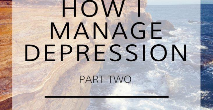 How I Manage Depression | Serensays.com