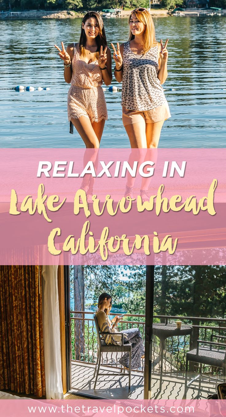 Lake Arrowhead is located in California and it's the perfect place to relax!