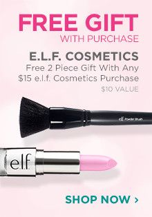 Receive a free 2-piece gift with any $15 elf Cosmetics purchase. A $10 value.