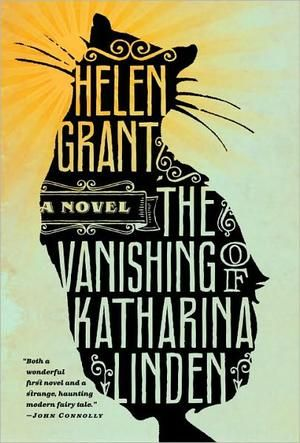 10 best adult books for teens - The Vanishing of Katharina Linden, by Helen Grant - CSMonitor.com