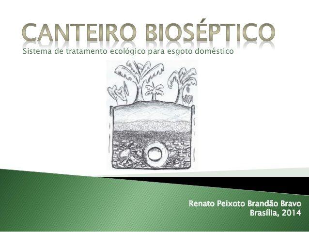 Canteiro Bioséptico - Sistema de tratamento ecológico para esgoto doméstico