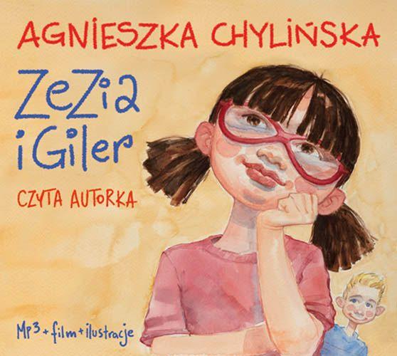 """""""Sezia i Giler"""" powieść dla najmłodszych w postaci audiobooka. Autor: Agnieszka Chylińska """"Zezia i Giler"""", to książka dla dzieci, ale także dla rodziców.  Poznajcie perypetie 8-letniej Zezi. Dowiedzcie się czemu jej młodszego brata nazywają Gilerem i kto to jest IDŹSTĄD.   #agnieszkachylińska, #książkadladzieci, #powieśćdladzieci, #książka, #dzieci, #wydawnictwopoascal"""