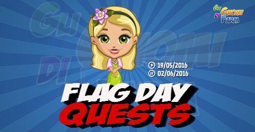 Flag Day Quests  Inizio previsto per il 19/05/2016 alle ore 13:30 circa Scadenza il 02/06/2016 alle ore 19:00 circa  Ciao Contadino! Questa settimana nella mia scuola celebreremoil Giorno della Bandiera Americana.Comprenderemo il significato di questo grande giorno imparando festeggiando e divertendoci un sacco!Mi chiedevo se desiderassi unirtia me permostrare agli studenti il significato di questa giornata. Che ne dici?    Mancano 16 giorni 7 ore 13 minuti 27 secondi alla scadenza della…