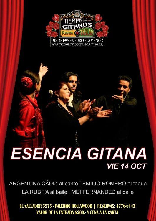 "Esta noche Cena - Show ""ESENCIA GITANA"" Cena 21:30 hs - Show 23:30 hs Reservas 4776-6143"