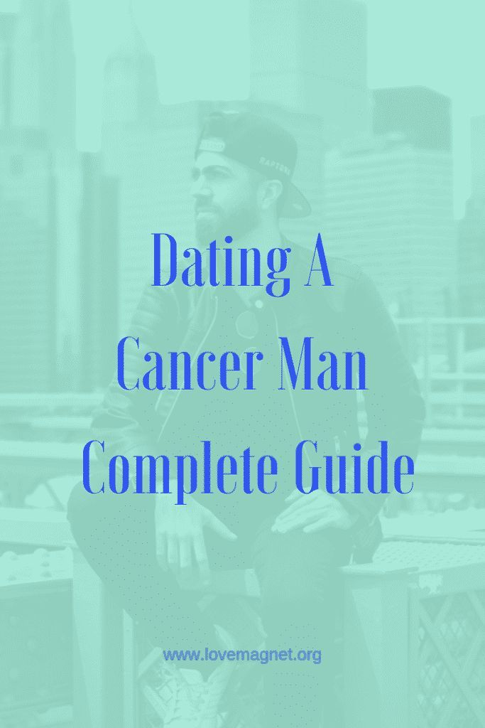 dating cancer man advice
