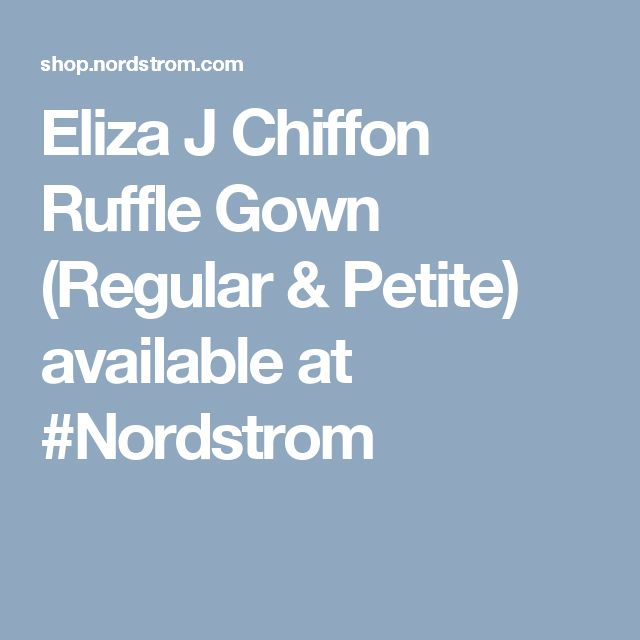 Eliza J Chiffon Ruffle Gown (Regular & Petite) available at #Nordstrom