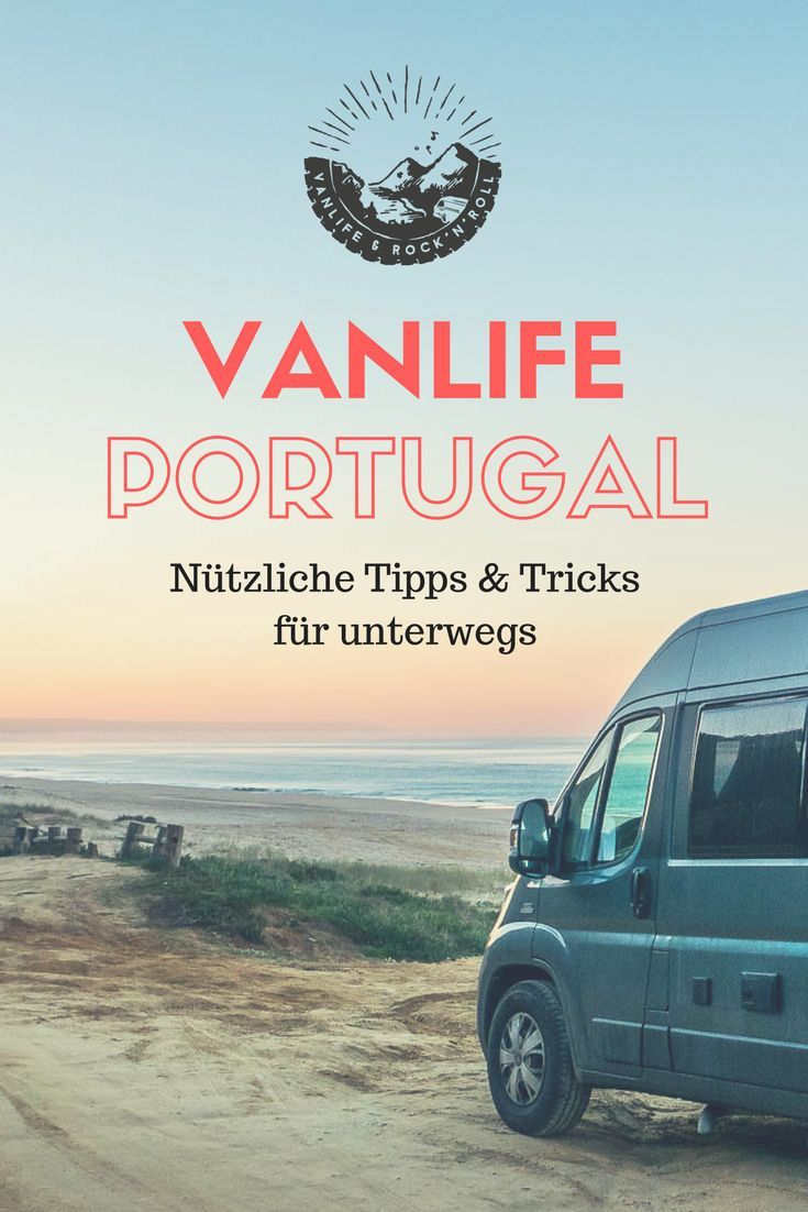 Vanlife in Portugal – nützliche Tipps & Tricks: Im Van unterwegs in Portugal... da kommen einige Fragen auf. Was ist zu beachten beim Wildcampen? Wo kann ich Wäsche waschen? Wo finde ich die besten Stell-/Campingplätze? Ich hab' da mal alles aufgeschrieben, was ich in den letzten Monaten so gelernt habe - auch aus meinen Fehlern. ;-)