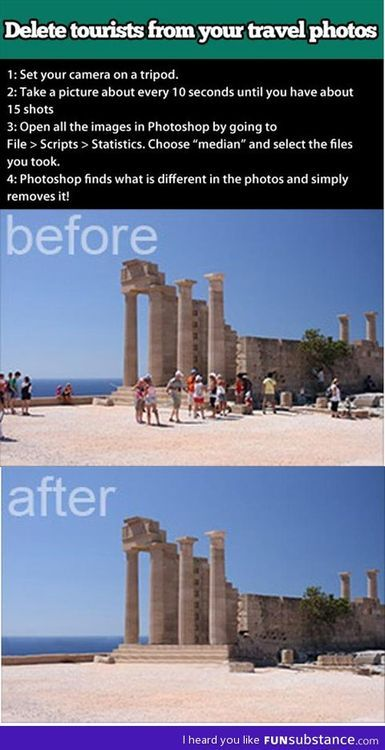 Photoshop tourists out of your travel photos...YES,hate when people are in the