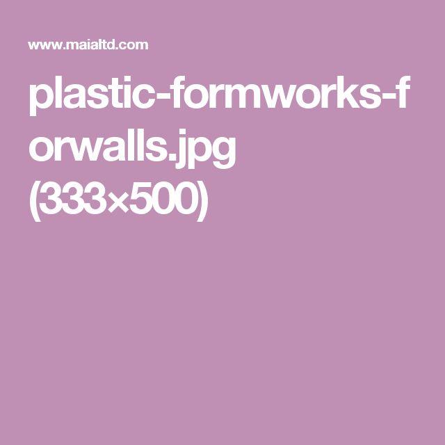 plastic-formworks-forwalls.jpg (333×500)