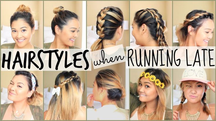 EASY HAIRSTYLES WHEN RUNNING LATE