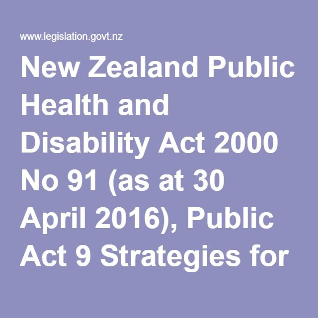 New Zealand Public Health and Disability Act 2000 No 91 (as at 30 April 2016), Public Act 9 Strategies for standards and quality assurance programmes – New Zealand Legislation