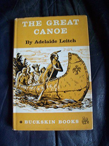 The Great Canoe, Buckskin Books #1 by A Leitch https://www.amazon.ca/dp/B000J58BNO/ref=cm_sw_r_pi_dp_x_0--LybNVWX7TG