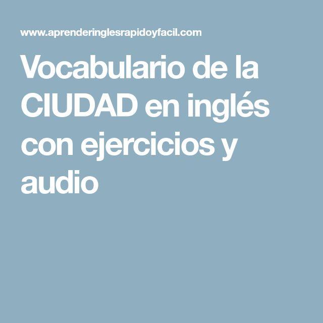 Vocabulario de la CIUDAD en inglés con ejercicios y audio
