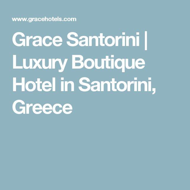 Grace Santorini   Luxury Boutique Hotel in Santorini, Greece
