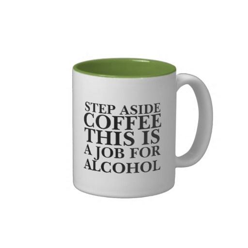 17 best images about coffee cups on pinterest funny coffee mugs funny sayings and my wife - Funny office coffee mugs ...