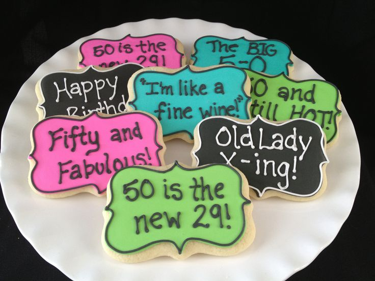 50th B-Day! Funny quotes on cookies!