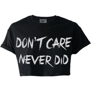 Don't Care Never Did Crop Top