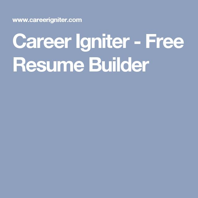 career igniter free resume builder - My Resume Builder Free
