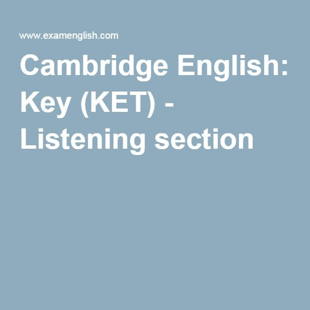 Cambridge English: Key (KET) - Listening section