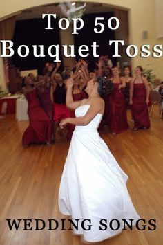 Here's a list of the Top 50 most requested Bouquet Toss Songs to help you decide the best one for you! http://www.djroncarpenito.com/wedding-music/top-50-requested-bouquet-toss-songs/