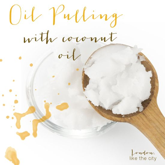 Oil pulling with coconut oil. I've never been consistent with oil pulling, but I'm willing to give it another shot. You can also use sesame oil and olive oil