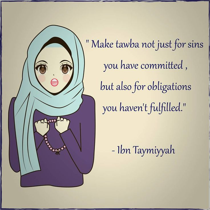Tawba is not just for sins but also obligations we have missed.