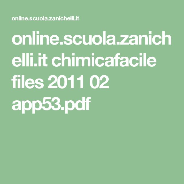 online.scuola.zanichelli.it chimicafacile files 2011 02 app53.pdf
