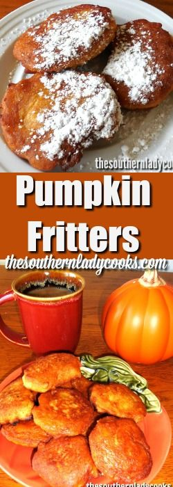 Pumpkin fritters are wonderful for breakfast with coffee or as a snack anytime. If you like pumpkin, you will love these fritters. …