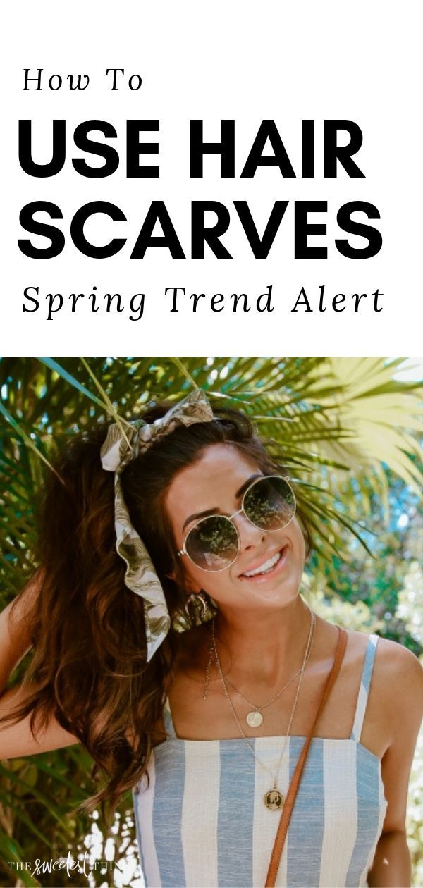 2019 Spring Development Alert: Hair Scarves & How To Use Them