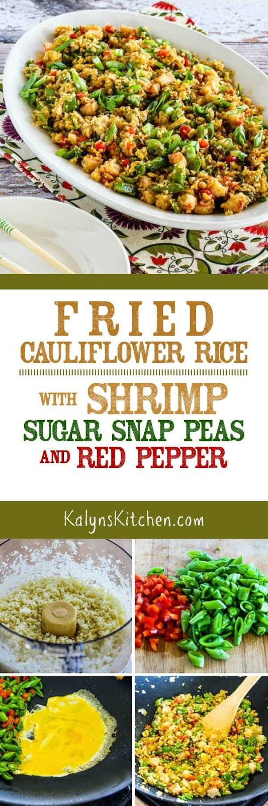 If you love fried rice but don't want the carbs, you'll love this Fried Cauliflower Rice with Shrimp, Sugar Snap Peas, and Red Pepper. This delicious faux fried rice is low-carb, Keto, low-glycemic, and South Beach Diet friendly, and it can easily be gluten-free or Paleo with the right ingredient choices. [found on KalynsKitchen.com] #CauliflowerFriedRice #CauliflowerFriedRiceShrimp #CauliflowerRice