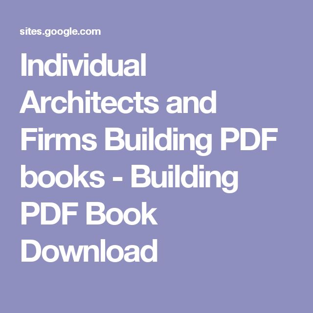 Individual Architects and Firms Building PDF books - Building PDF Book Download