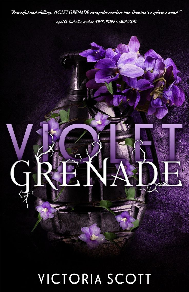 Cover Reveal: Violet Grenade By Victoria Scott  On Sale May 2, 2017!