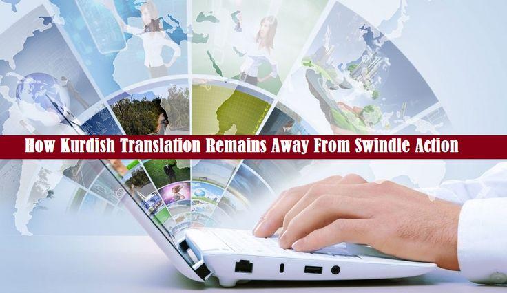 How #KurdishTranslation Remains Away From Swindle Action - #Kurdish