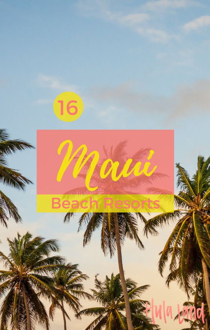 Here are the best beach resorts on Maui!