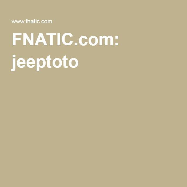 FNATIC.com: jeeptoto