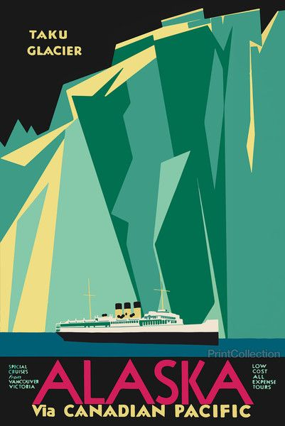 """One of our favorite posters of the Taku Glacier, Alaska. Created for the Canadian Pacific Shipping Line around 1940. Poster shows """"Special Cruise from Vancouver Victoria. Low Cost All Expense Tours."""""""