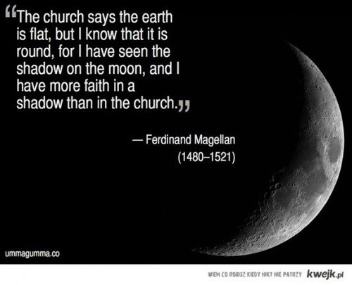 """""""... I have more faith in a shadow than in the church."""""""