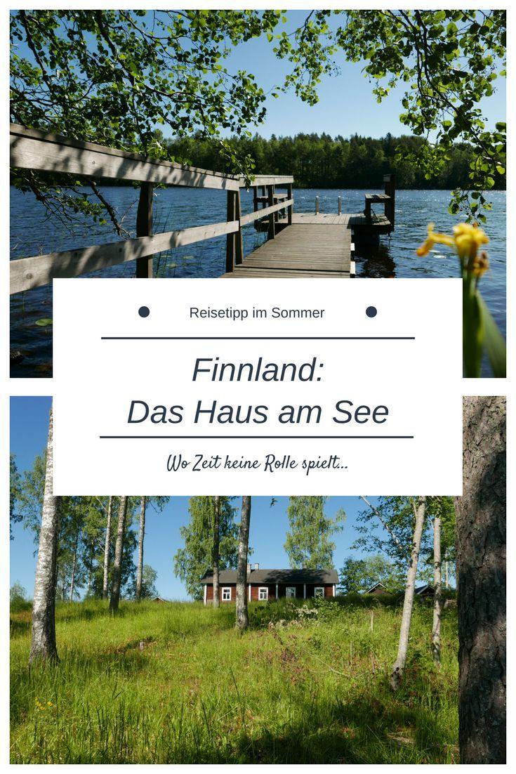 Finnland Ein Haus am See wo Zeit keine Rolle spielt