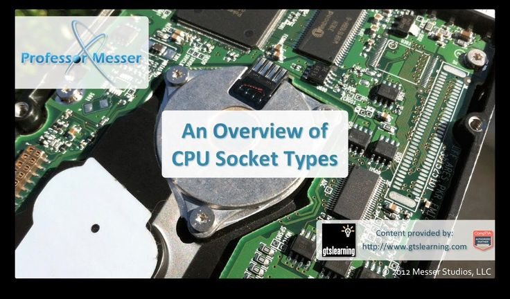 An overview of CPU socket types - CompTIA A+ 220-801: 1.6 (+playlist)